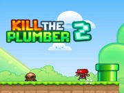 Kill The Plumber 2 Cool M…